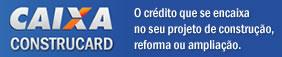 Caixa Construcard - O crédito que se encaixa no seu projeto de construção, reforma ou ampliação.
